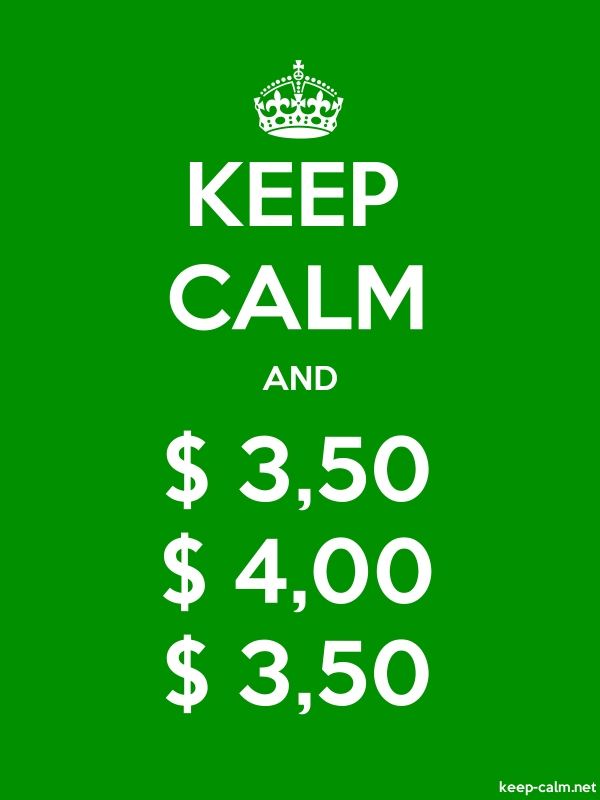 KEEP CALM AND $ 3,50 $ 4,00 $ 3,50 - white/green - Default (600x800)