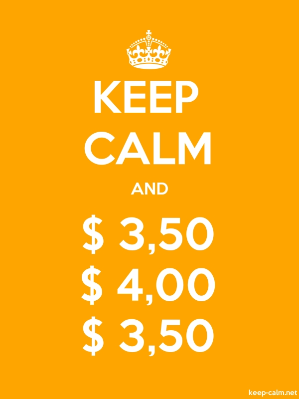 KEEP CALM AND $ 3,50 $ 4,00 $ 3,50 - white/orange - Default (600x800)