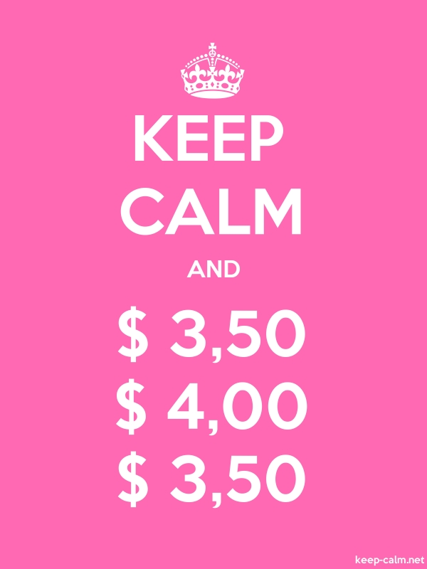 KEEP CALM AND $ 3,50 $ 4,00 $ 3,50 - white/pink - Default (600x800)