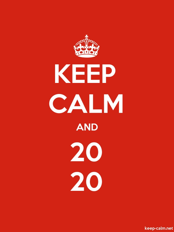 KEEP CALM AND 20 20 - white/red - Default (600x800)