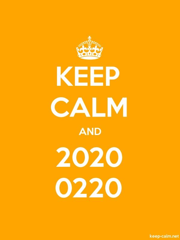 KEEP CALM AND 2020 0220 - white/orange - Default (600x800)