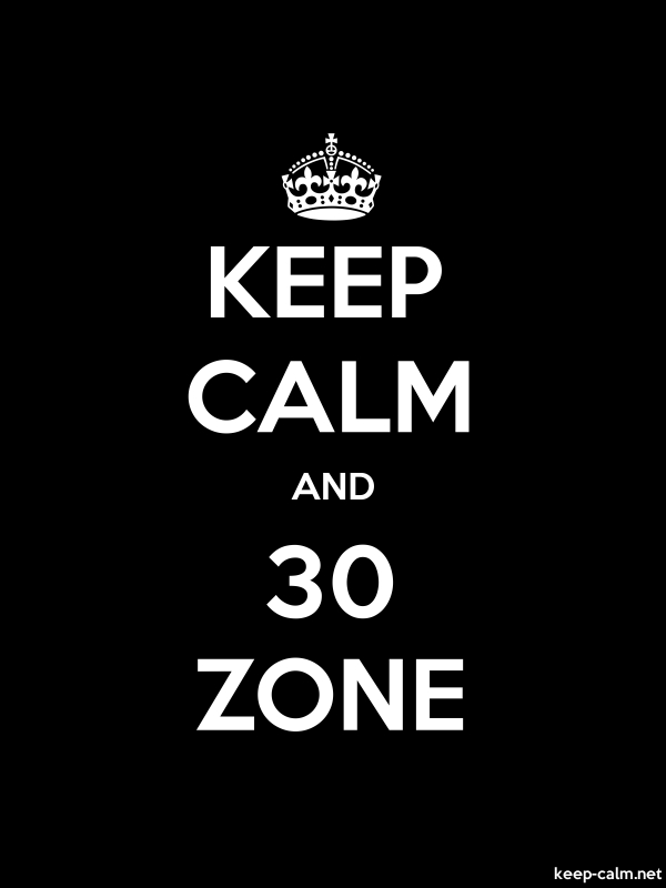 KEEP CALM AND 30 ZONE - white/black - Default (600x800)