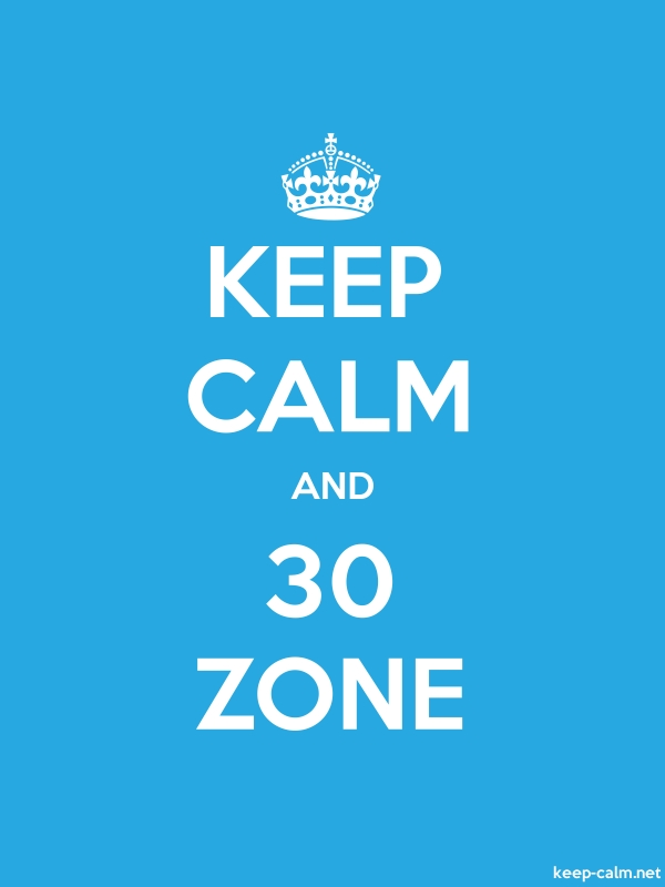 KEEP CALM AND 30 ZONE - white/blue - Default (600x800)
