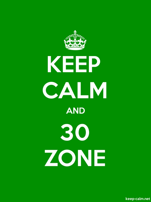 KEEP CALM AND 30 ZONE - white/green - Default (600x800)