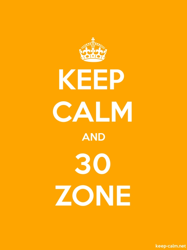 KEEP CALM AND 30 ZONE - white/orange - Default (600x800)