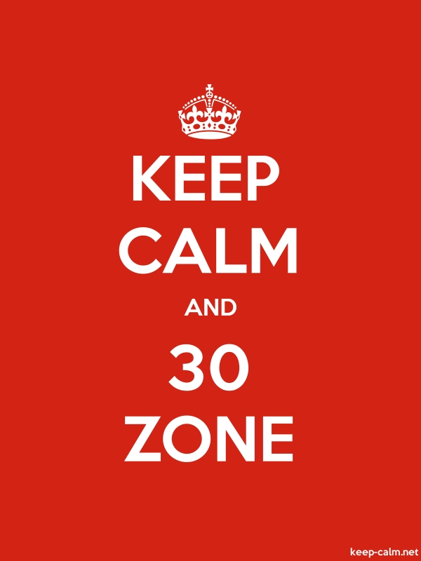 KEEP CALM AND 30 ZONE - white/red - Default (600x800)