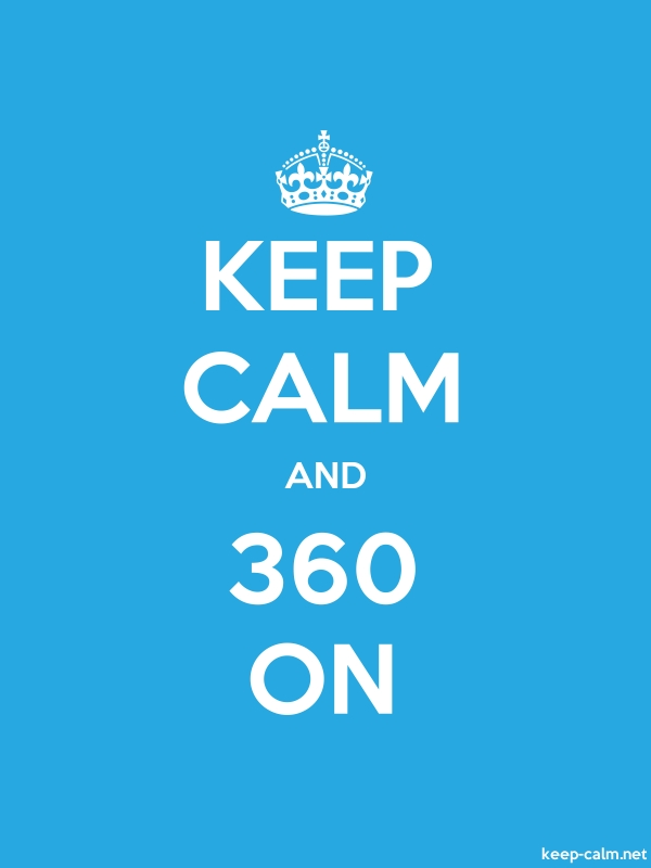 KEEP CALM AND 360 ON - white/blue - Default (600x800)