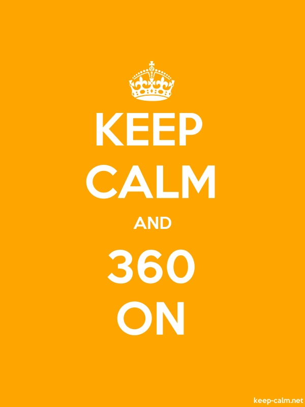 KEEP CALM AND 360 ON - white/orange - Default (600x800)