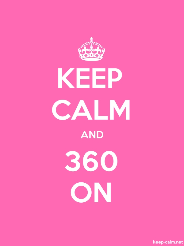 KEEP CALM AND 360 ON - white/pink - Default (600x800)