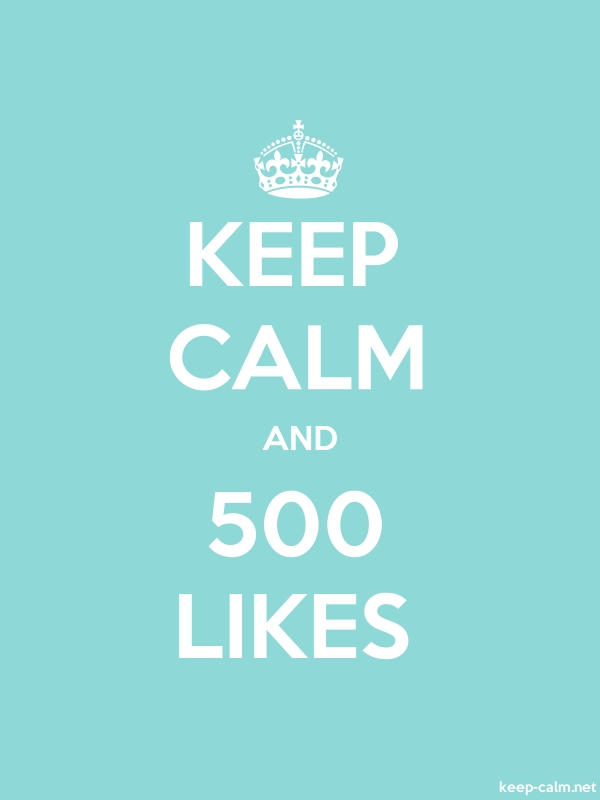 KEEP CALM AND 500 LIKES - white/lightblue - Default (600x800)