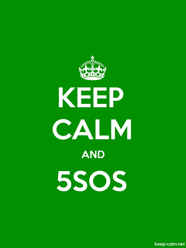 KEEP CALM AND 5SOS - white/green - Default (600x800)