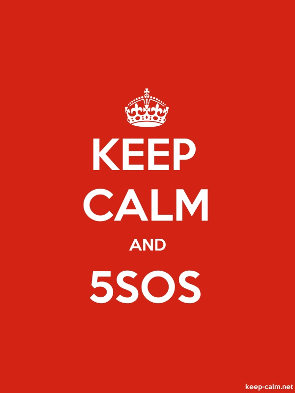 KEEP CALM AND 5SOS - white/red - Default (600x800)