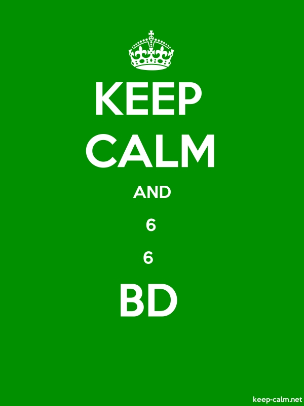 KEEP CALM AND 6 6  BD - white/green - Default (600x800)