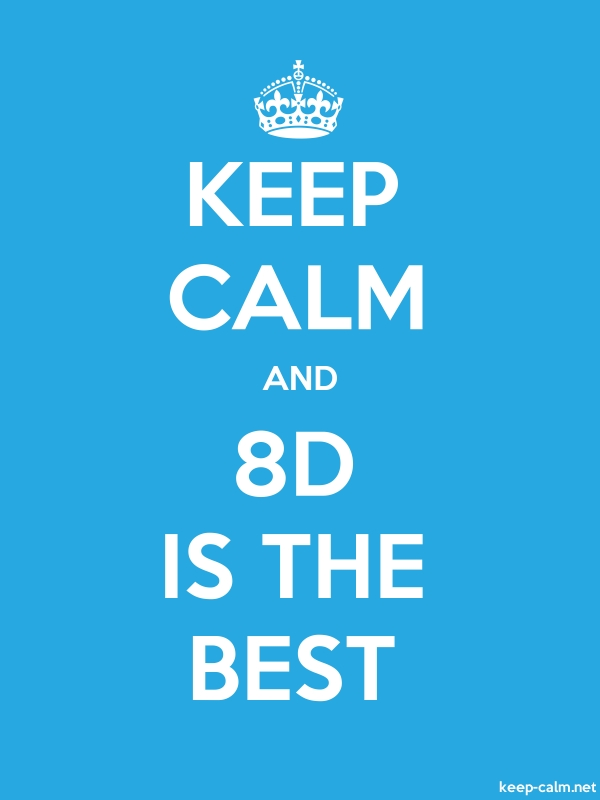 KEEP CALM AND 8D IS THE BEST - white/blue - Default (600x800)