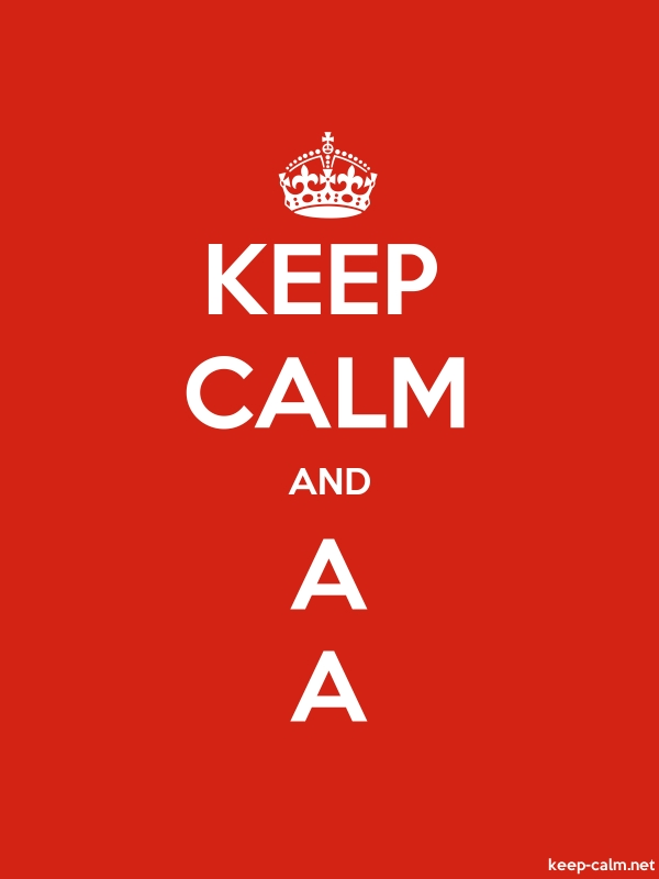 KEEP CALM AND A A - white/red - Default (600x800)