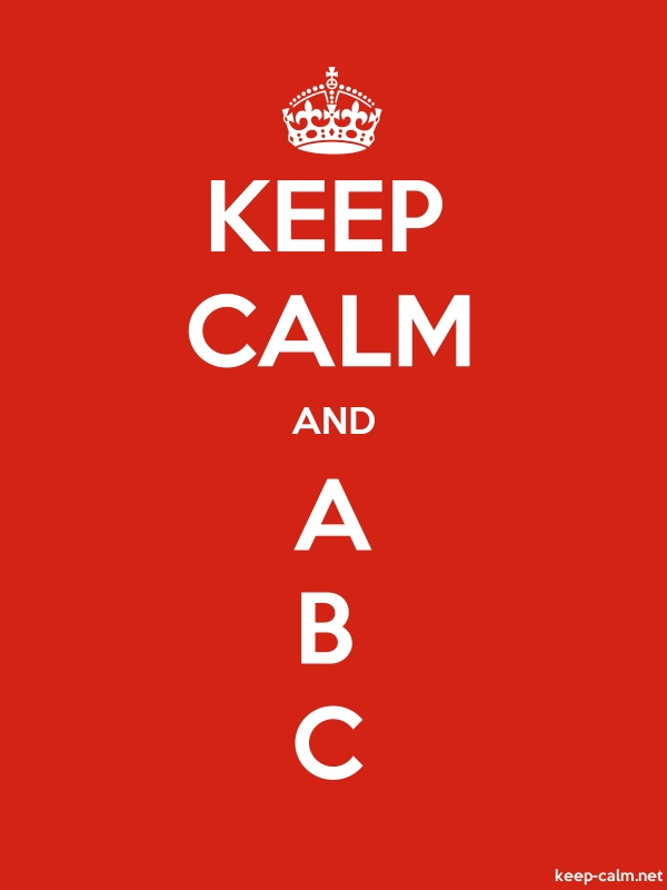 KEEP CALM AND A B C - white/red - Default (600x800)