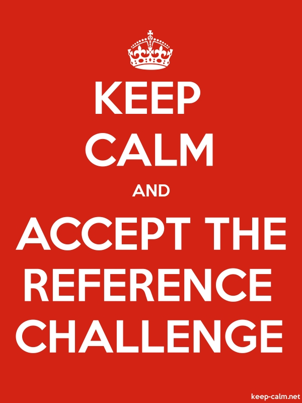KEEP CALM AND ACCEPT THE REFERENCE CHALLENGE - white/red - Default (600x800)