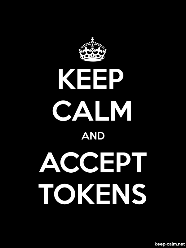 KEEP CALM AND ACCEPT TOKENS - white/black - Default (600x800)