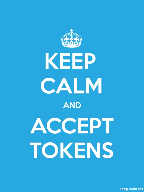 KEEP CALM AND ACCEPT TOKENS - white/blue - Default (600x800)