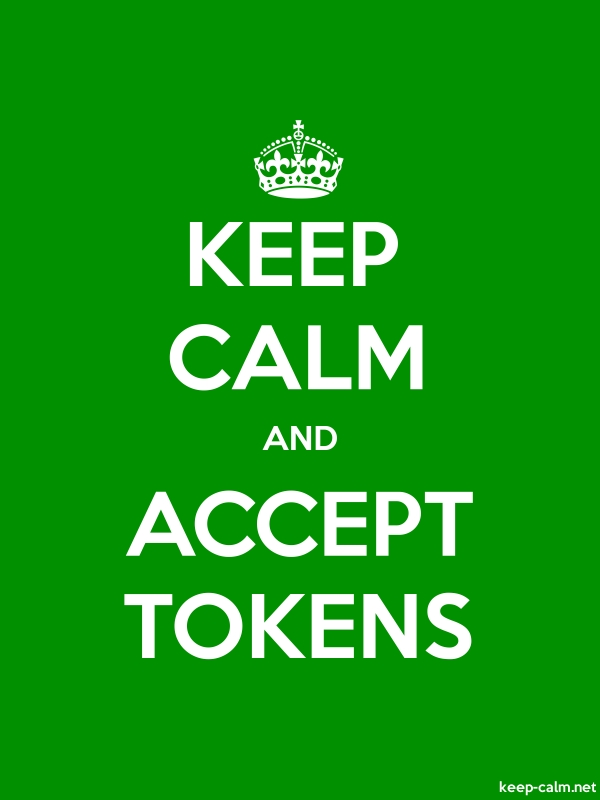 KEEP CALM AND ACCEPT TOKENS - white/green - Default (600x800)