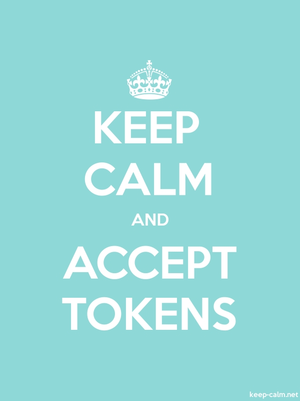 KEEP CALM AND ACCEPT TOKENS - white/lightblue - Default (600x800)
