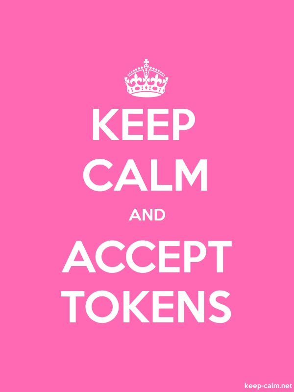 KEEP CALM AND ACCEPT TOKENS - white/pink - Default (600x800)
