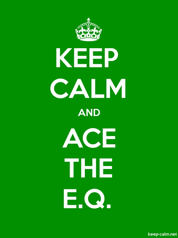 KEEP CALM AND ACE THE E.Q. - white/green - Default (600x800)