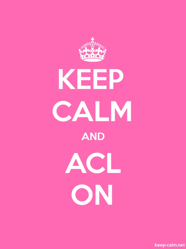 KEEP CALM AND ACL ON - white/pink - Default (600x800)