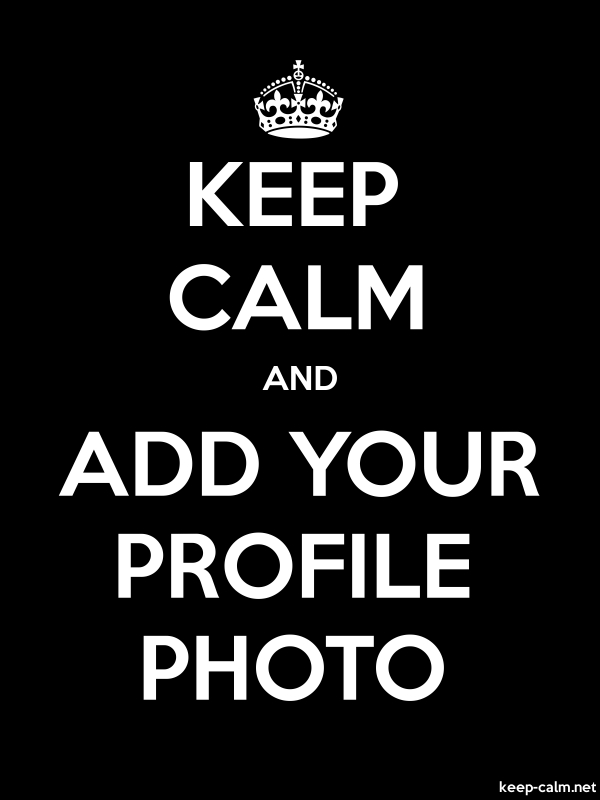 KEEP CALM AND ADD YOUR PROFILE PHOTO - white/black - Default (600x800)