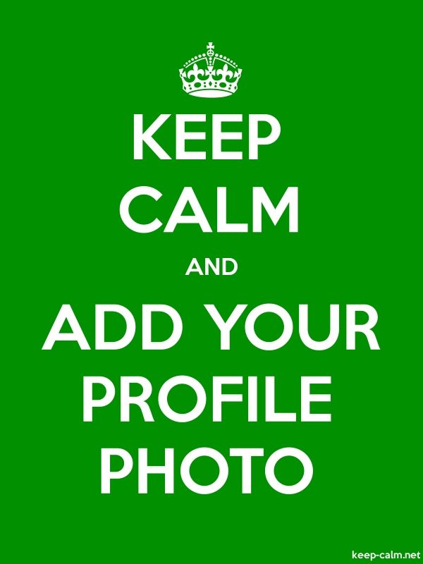 KEEP CALM AND ADD YOUR PROFILE PHOTO - white/green - Default (600x800)