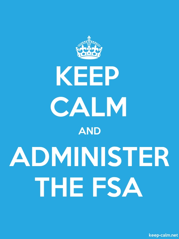 KEEP CALM AND ADMINISTER THE FSA - white/blue - Default (600x800)