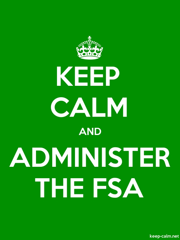 KEEP CALM AND ADMINISTER THE FSA - white/green - Default (600x800)