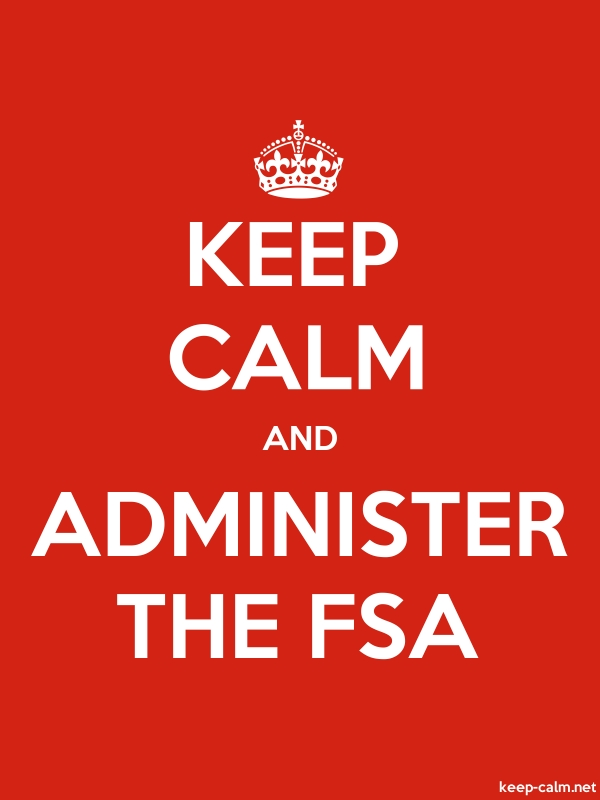 KEEP CALM AND ADMINISTER THE FSA - white/red - Default (600x800)