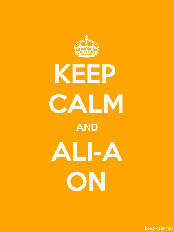 KEEP CALM AND ALI-A ON - white/orange - Default (600x800)