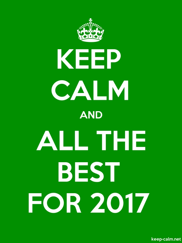 KEEP CALM AND ALL THE BEST FOR 2017 - white/green - Default (600x800)