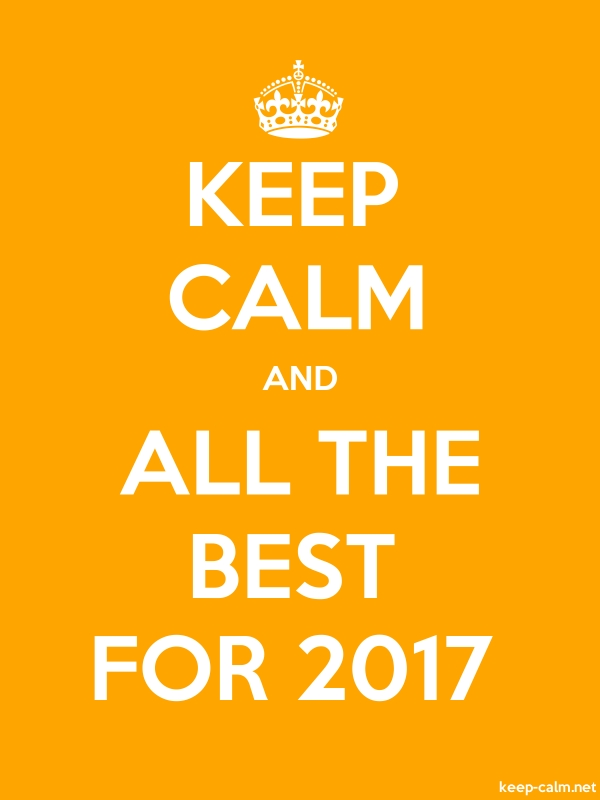KEEP CALM AND ALL THE BEST FOR 2017 - white/orange - Default (600x800)