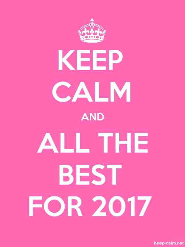 KEEP CALM AND ALL THE BEST FOR 2017 - white/pink - Default (600x800)