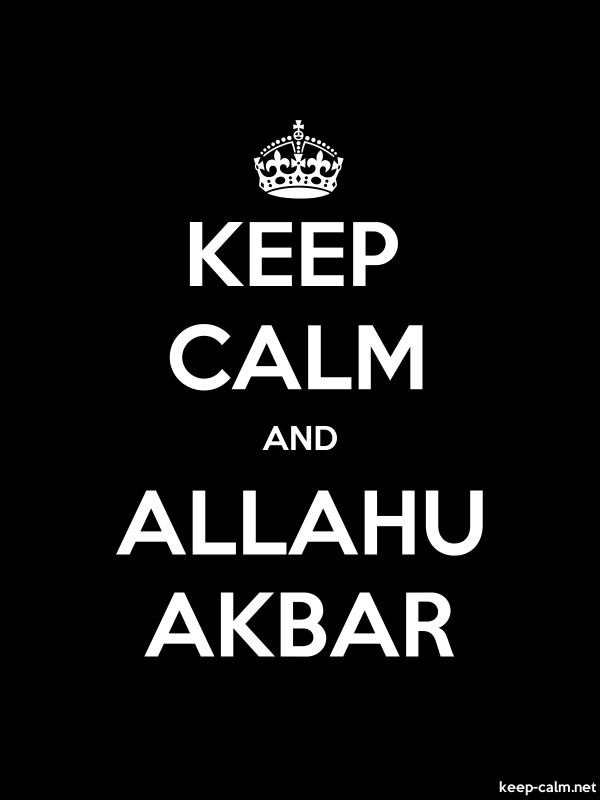 KEEP CALM AND ALLAHU AKBAR - white/black - Default (600x800)