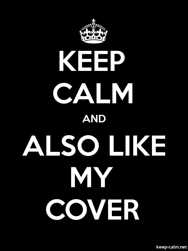 KEEP CALM AND ALSO LIKE MY COVER - white/black - Default (600x800)