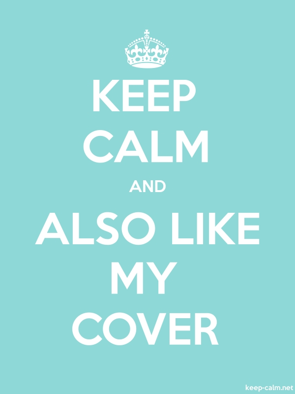 KEEP CALM AND ALSO LIKE MY COVER - white/lightblue - Default (600x800)