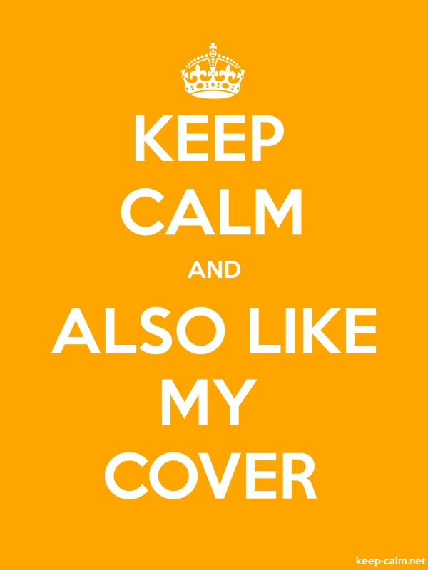 KEEP CALM AND ALSO LIKE MY COVER - white/orange - Default (600x800)