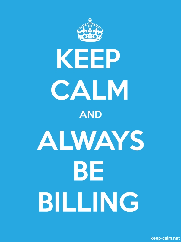 KEEP CALM AND ALWAYS BE BILLING - white/blue - Default (600x800)
