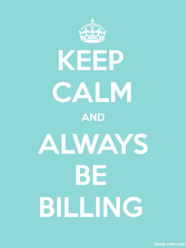 KEEP CALM AND ALWAYS BE BILLING - white/lightblue - Default (600x800)