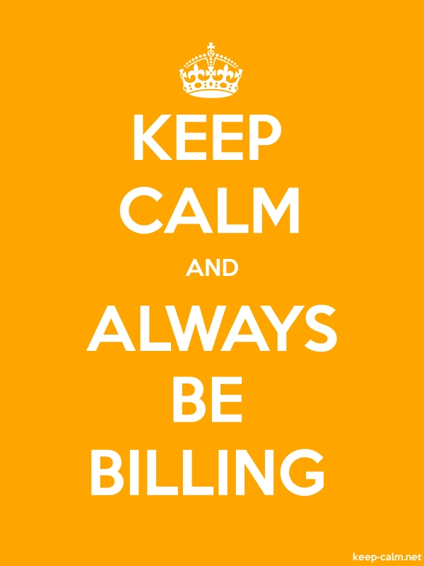 KEEP CALM AND ALWAYS BE BILLING - white/orange - Default (600x800)