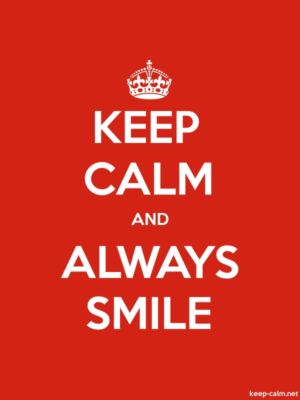 KEEP CALM AND ALWAYS SMILE - white/red - Default (600x800)