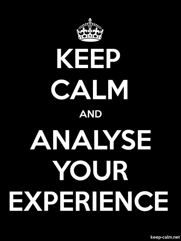 KEEP CALM AND ANALYSE YOUR EXPERIENCE - white/black - Default (600x800)