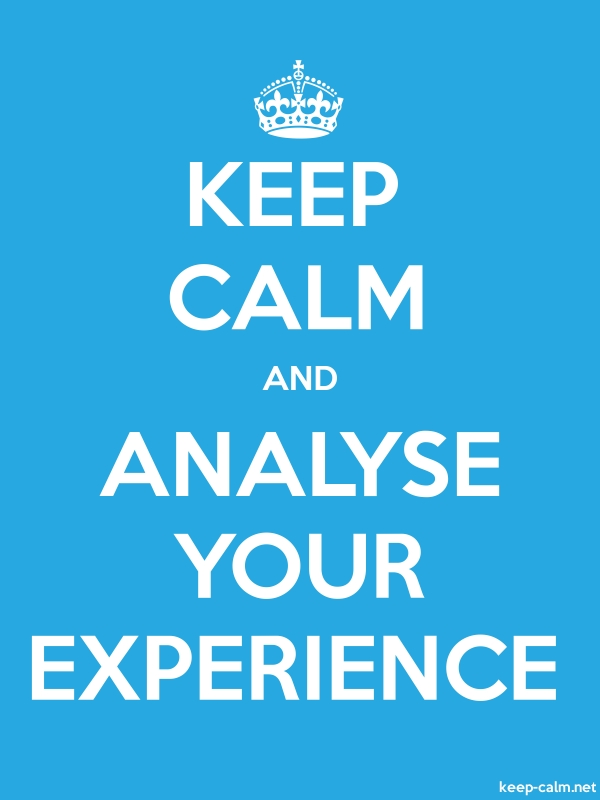 KEEP CALM AND ANALYSE YOUR EXPERIENCE - white/blue - Default (600x800)