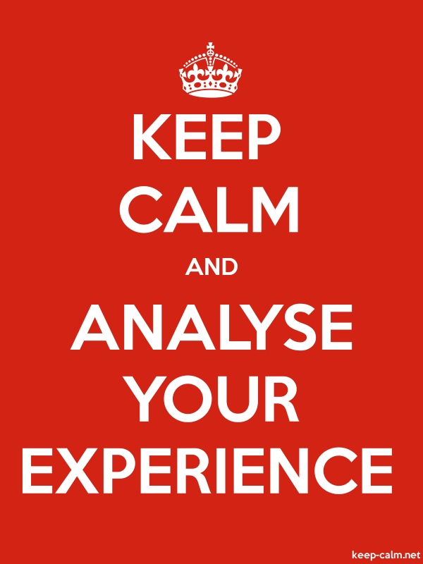 KEEP CALM AND ANALYSE YOUR EXPERIENCE - white/red - Default (600x800)