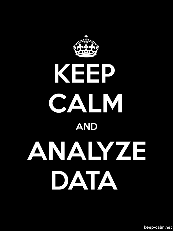 KEEP CALM AND ANALYZE DATA - white/black - Default (600x800)