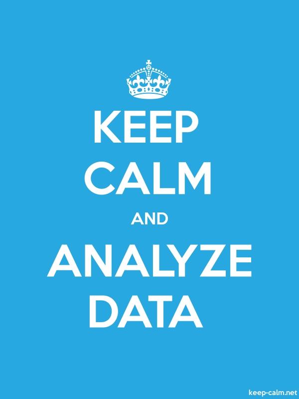 KEEP CALM AND ANALYZE DATA - white/blue - Default (600x800)